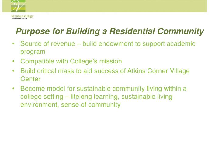 Purpose for Building a Residential Community