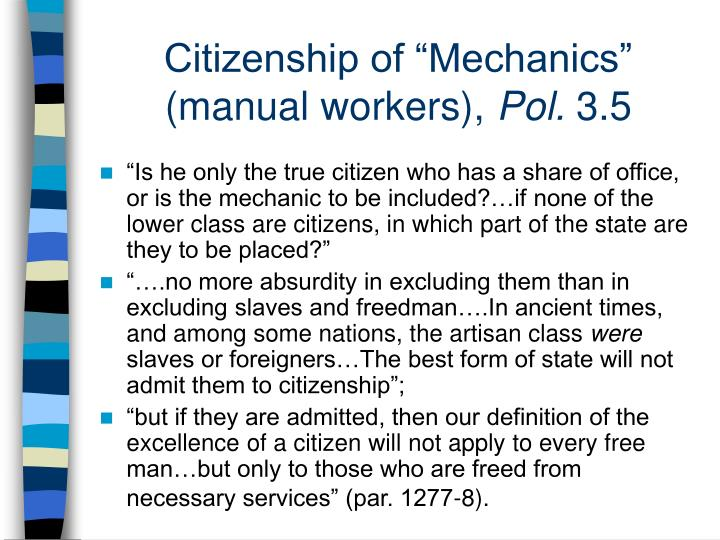 "Citizenship of ""Mechanics"" (manual workers),"