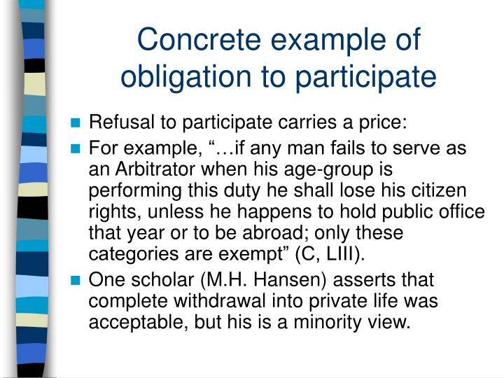 Concrete example of obligation to participate