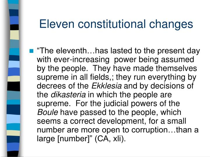Eleven constitutional changes