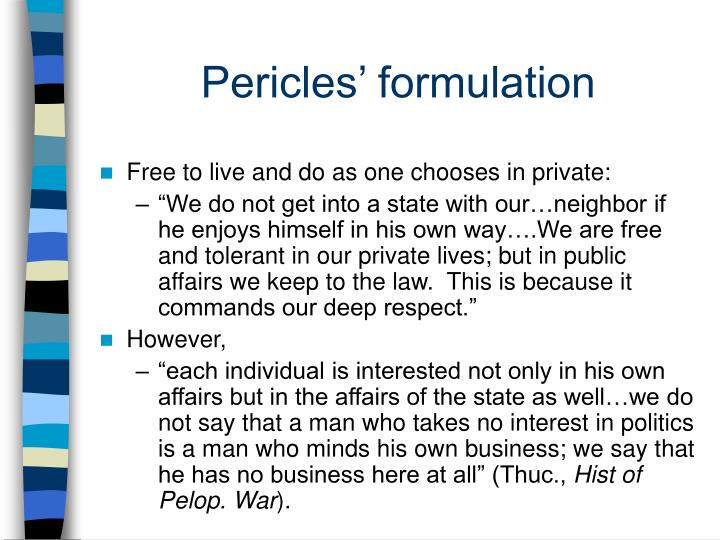 Pericles' formulation
