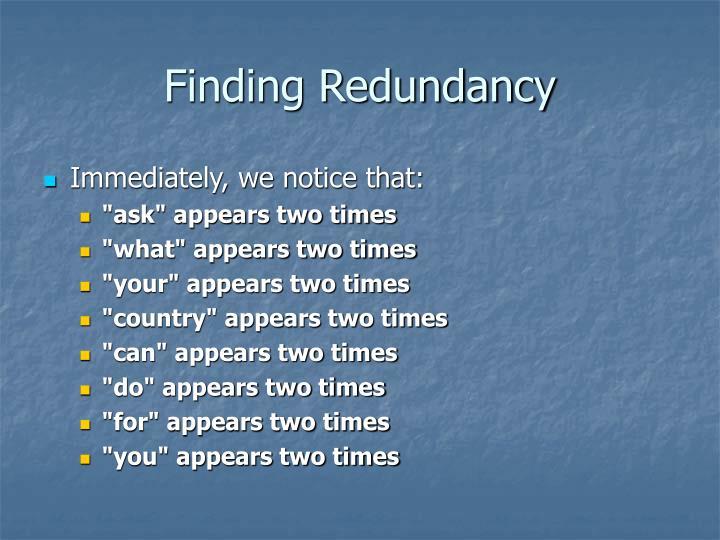 Finding Redundancy