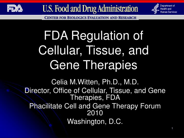 fda regulation of cellular tissue and gene therapies n.