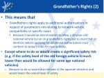 grandfather s rights 2