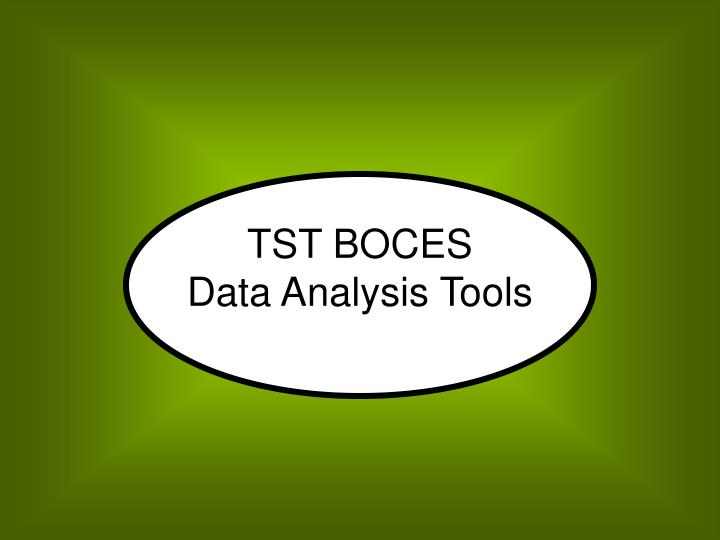 Tst boces data analysis tools