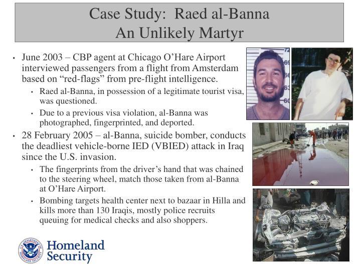 Case study raed al banna an unlikely martyr
