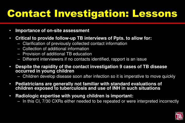 Contact Investigation: Lessons
