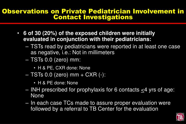 Observations on Private Pediatrician Involvement in Contact Investigations