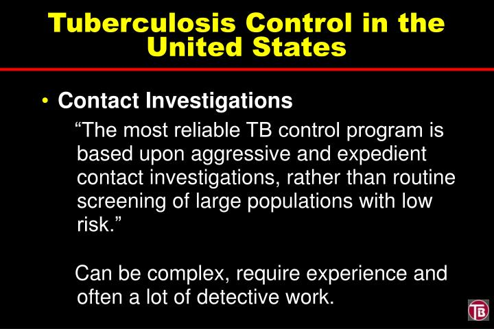 Tuberculosis Control in the