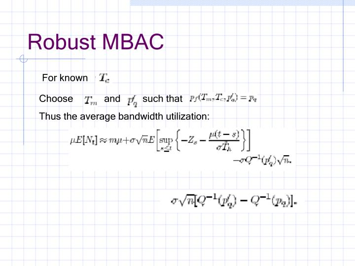 Robust MBAC