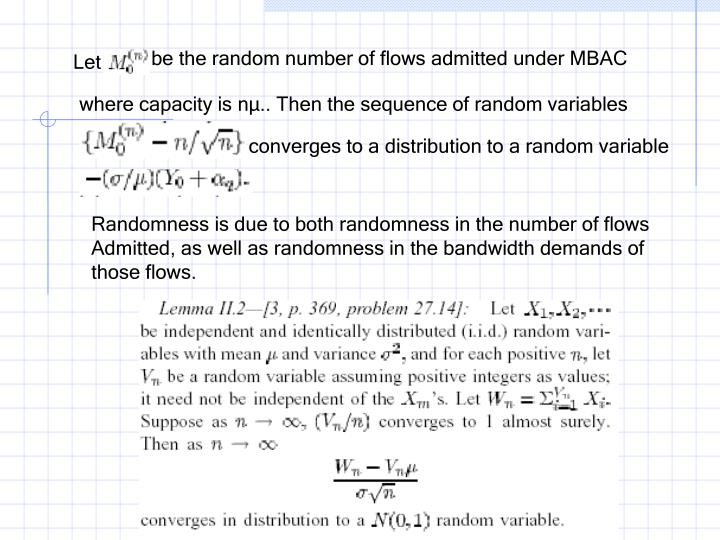 be the random number of flows admitted under MBAC