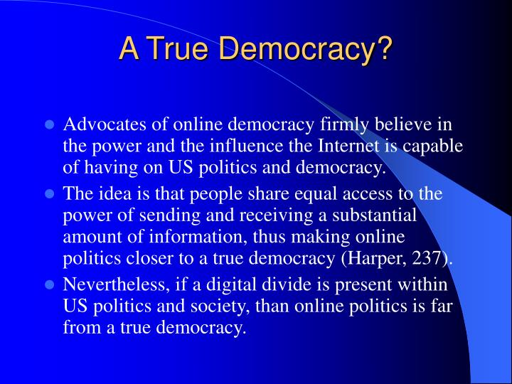 A True Democracy?