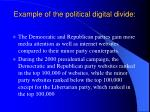 example of the political digital divide