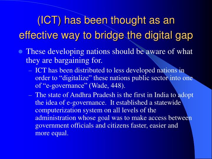 (ICT) has been thought as an effective way to bridge the digital gap