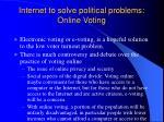 internet to solve political problems online voting