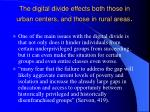 the digital divide effects both those in urban centers and those in rural areas