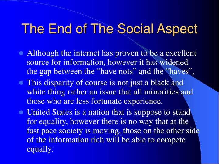 The End of The Social Aspect