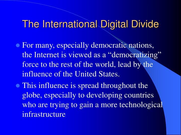 The International Digital Divide