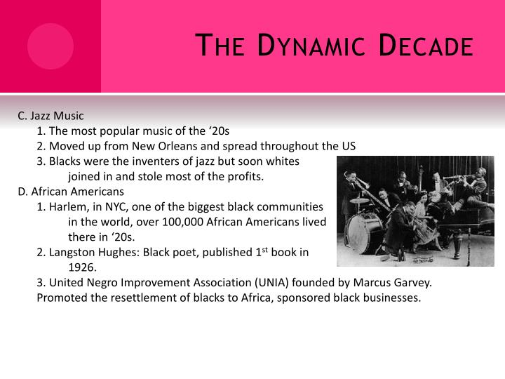 The Dynamic Decade