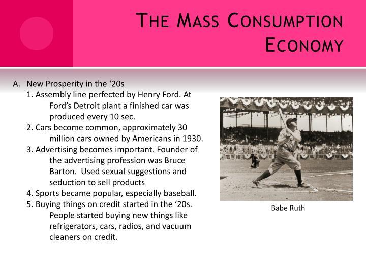 The Mass Consumption Economy