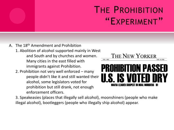 "The Prohibition ""Experiment"""