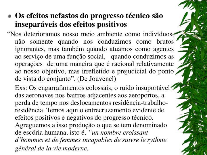 Os efeitos nefastos do progresso técnico são inseparáveis dos efeitos positivos