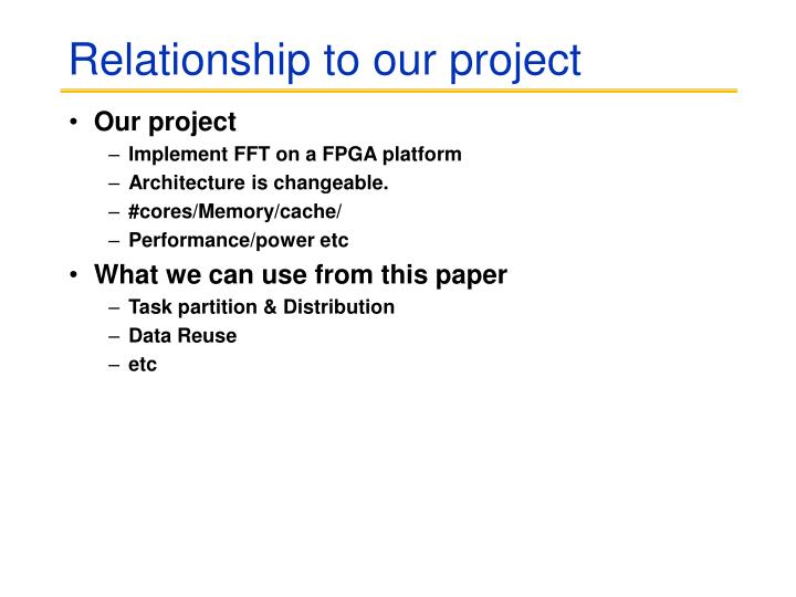 Relationship to our project