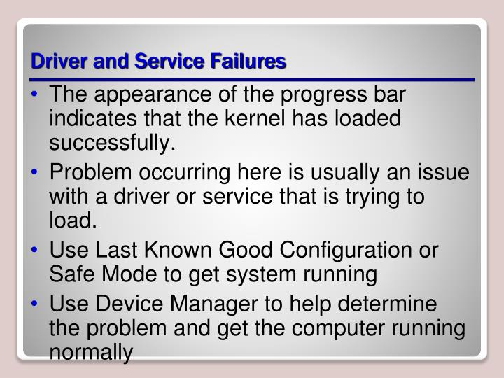 Driver and Service Failures