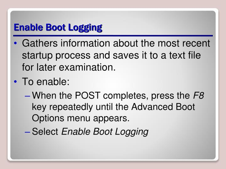 Enable Boot Logging