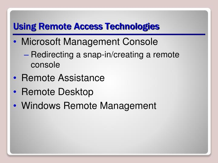 Using Remote Access Technologies