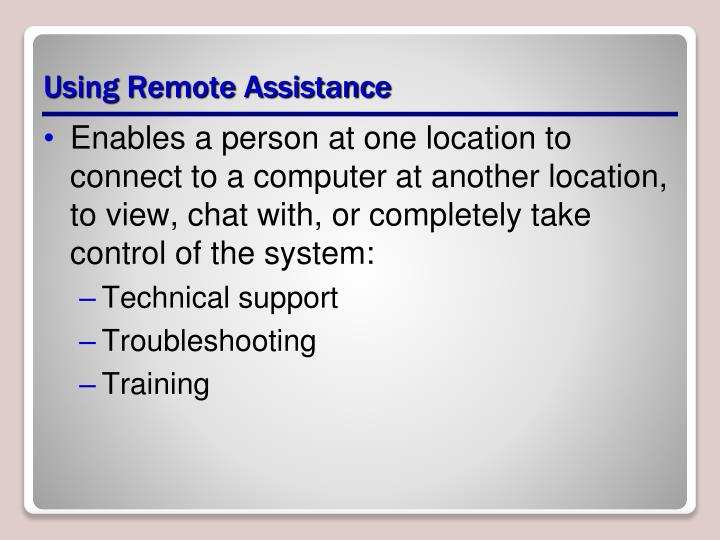 Using Remote Assistance
