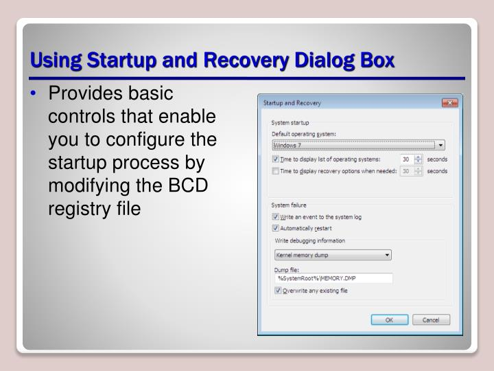 Using Startup and Recovery Dialog Box