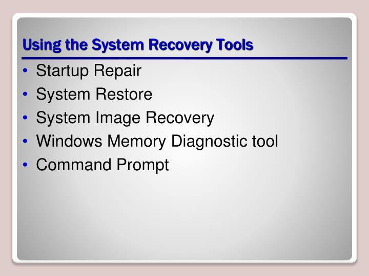 Using the System Recovery Tools