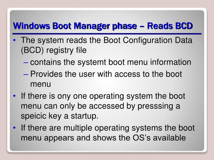 Windows Boot Manager phase – Reads BCD