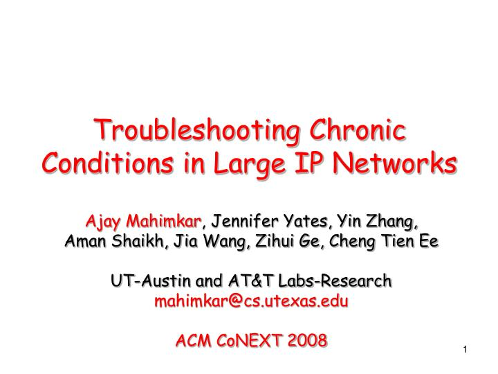 troubleshooting chronic conditions in large ip networks n.