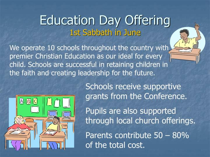 Education Day Offering