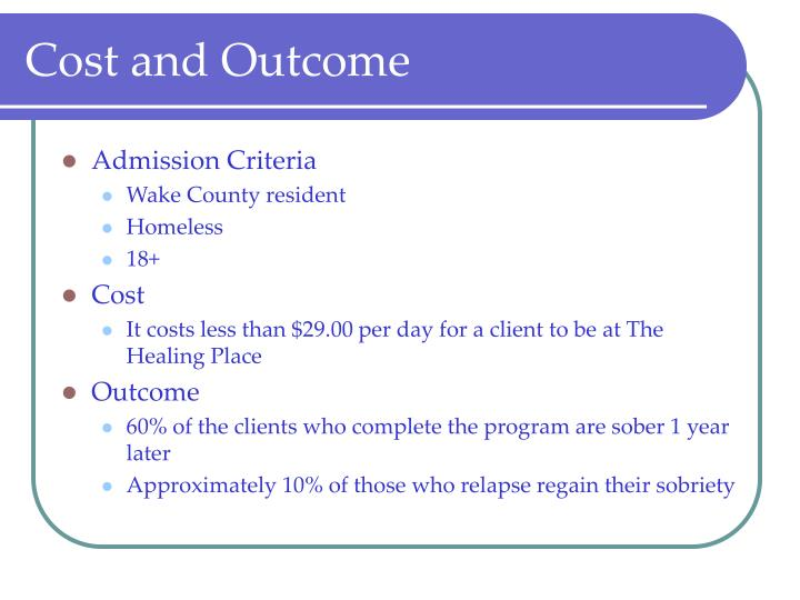Cost and Outcome