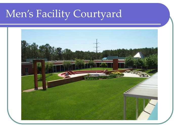 Men's Facility Courtyard