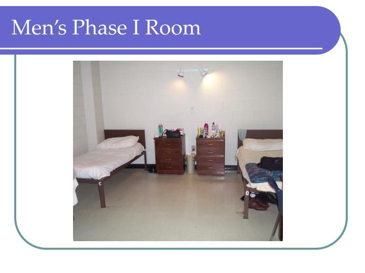 Men's Phase I Room