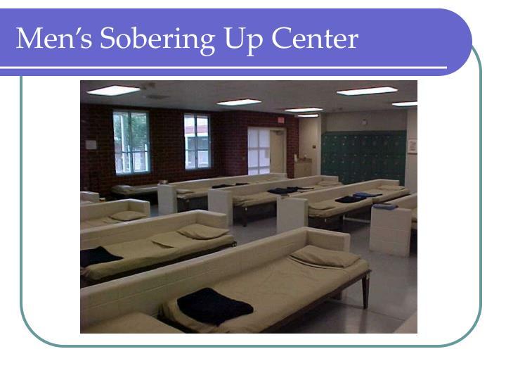 Men's Sobering Up Center