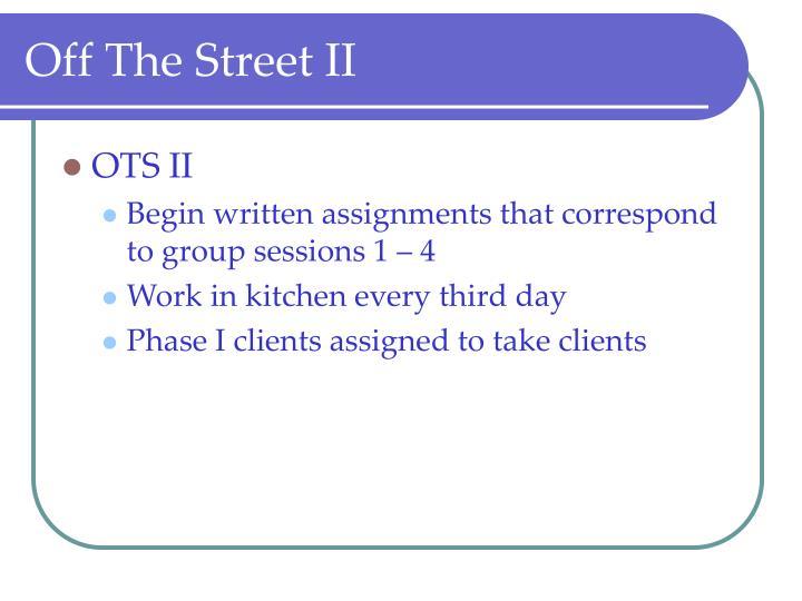 Off The Street II