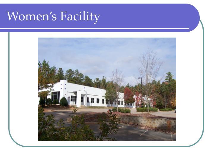 Women's Facility