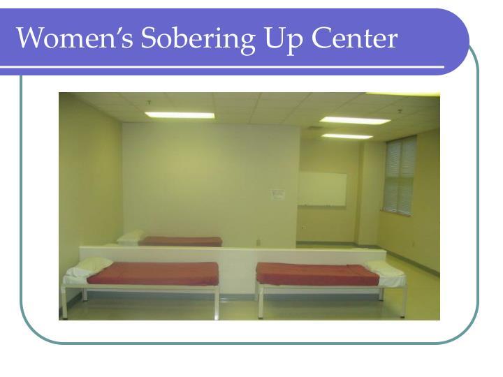 Women's Sobering Up Center