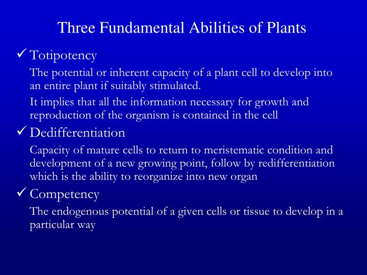 Three Fundamental Abilities of Plants