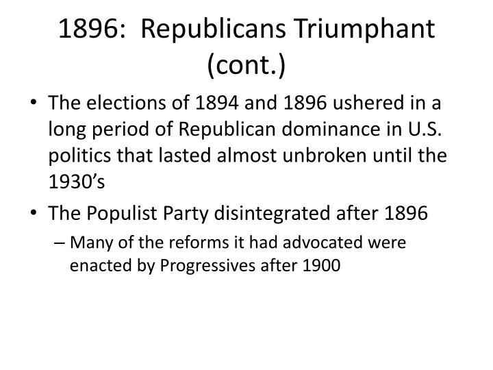 1896:  Republicans Triumphant (cont.)