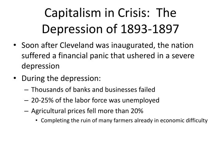 Capitalism in Crisis:  The Depression of 1893-1897