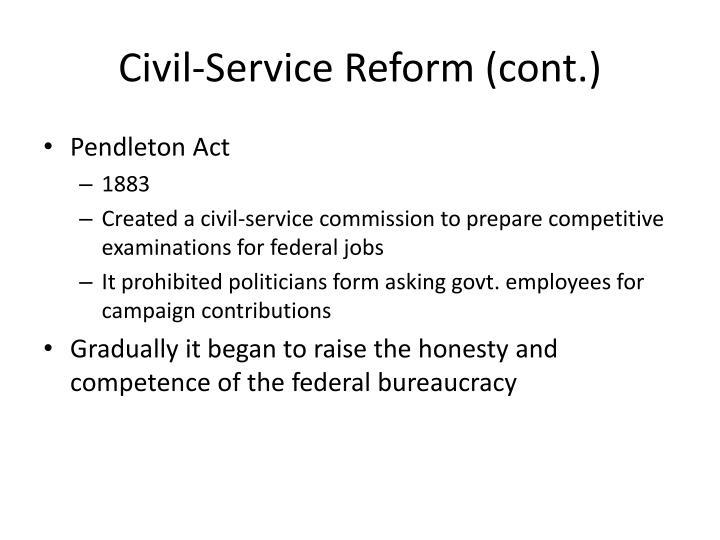 Civil-Service Reform (cont.)