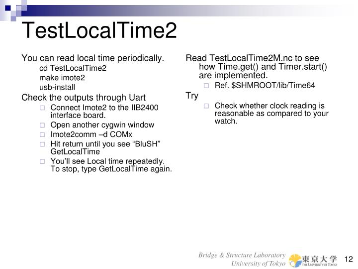 You can read local time periodically.