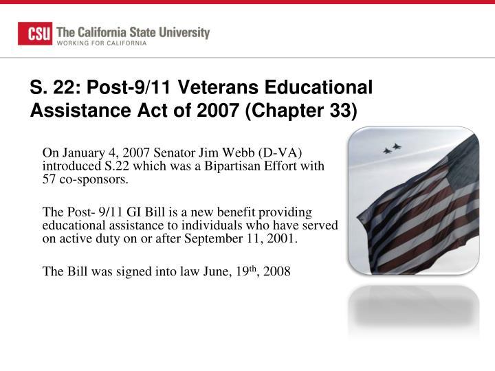 S. 22: Post-9/11 Veterans Educational