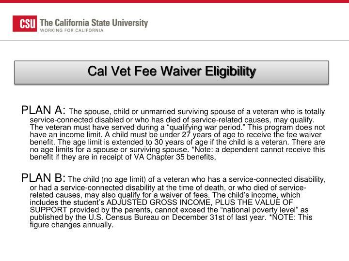 Cal Vet Fee Waiver Eligibility
